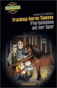 Tracking Horse Thieves - Pferdedieben auf der Spur - ab 2 jahren Englisch.