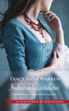 Tracy Anne Warren - Libertinage à Cavendish Square Tome 1 : Indésirables assiduités.