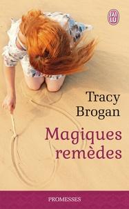 Tracy Brogan - Magiques remèdes.