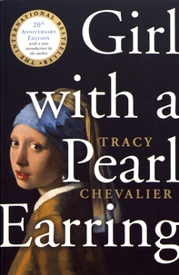 Tracy Chevalier - Girl with a Pearl Earring.