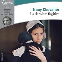 Tracy Chevalier et Benjamin Jungers - La dernière fugitive.
