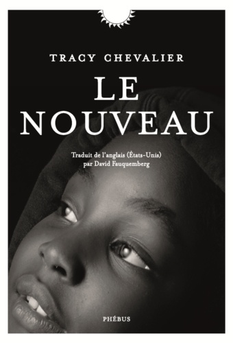 Tracy Chevalier - Le nouveau - Othello revisité.
