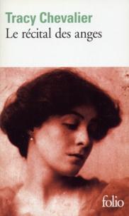 Tracy Chevalier - Le récital des anges.