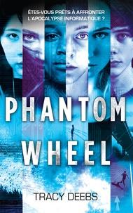 Tracy Deebs - Phantom Wheel.