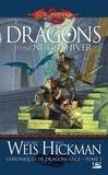 Tracy Hickman et Margaret Weis - Chroniques de Dragonlance Tome 2 : Dragons d'une nuit d'hiver.
