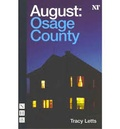 Tracy Letts - August: Osage Country.
