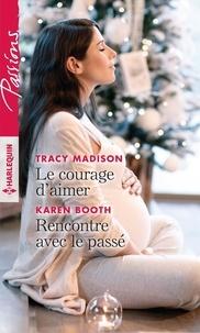Téléchargement gratuit de livres iTunes Le courage d'aimer - Rencontre avec le passé en francais