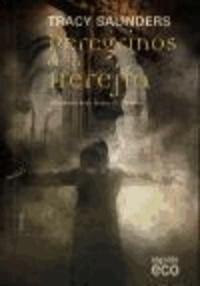 Tracy Saunders - Peregrinos de la herejía.