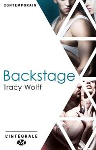 Tracy Wolff - Backstage - L'Intégrale.