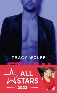 Tracy Wolff - Ethan Frost Tome 1 : Dévastée.