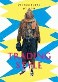 Trading Style - Weltmode im Dialog.