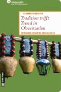 Tradition trifft Trend in Oberstaufen - 66 Lieblingsplätze und 11 Volksbräuche.