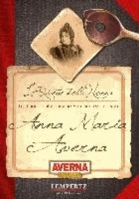 Traditionelle italienische Rezepte von Anna Maria Averna.