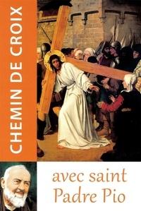 Traditions monastiques - Chemin de croix avec saint padré Pio.