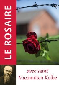 Traditions monastiques - Le rosaire avec saint Maximilien Kolbe.