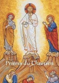 Traditions monastiques - Prières du chrétien.