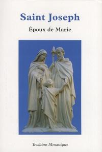 Traditions monastiques - Saint Joseph - Epoux de Marie.