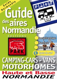 Trailer's Park - Guide des aires camping-cars - vans motorhomes Normandie.