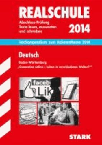 Training Abschlussprüfung Deutsch Text-Kompendium Realschule Baden-Württemberg 2014.