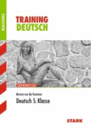 Training Deutsch 5. Kl. Grundwissen Realschule.