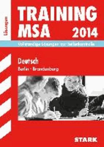 Training Deutsch MSA 2014 Mittlerer Schulabschluss Berlin/Brandenburg. Lösungsheft.