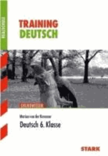 Training Grundwissen Realschule Deutsch 6. Klasse.