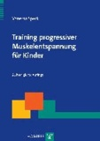 Training progressiver Muskelentspannung für Kinder.