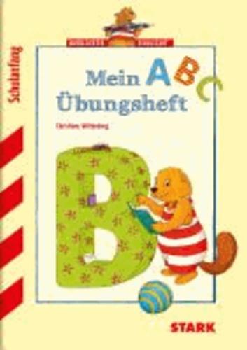 Training Vorschule / Deutsch-Mein ABC Übungsheft - Schulanfang - Biberleicht schreiben lernen.