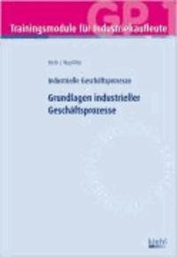 Trainingsmodul Industriekaufleute - Grundlagen industrieller Geschäftsprozesse.
