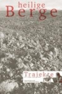Trajekte 26 - Heilige Berge.