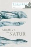 Trajekte 27 - Archive der Natur.