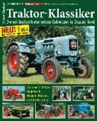TRAKTOR-KLASSIKER - Die schönsten historischen Schlepper in Deutschland.