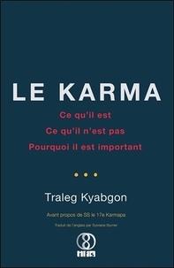 Le Karma- Ce qu'il est, ce qu'il n'est pas, pourquoi il est important - Traleg Kyabgon | Showmesound.org