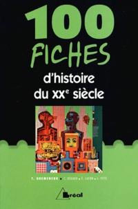 Tramor Quemeneur - 100 fiches d'histoire du XXe siècle.