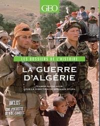 Tramor Quemeneur et Benjamin Stora - Guerre d'Algérie-Les dossiers de l'histoire.