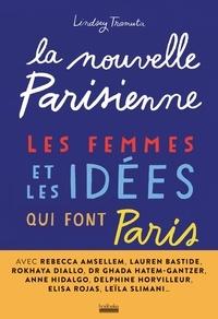Tramuta Lindsey - La nouvelle parisienne - Les femmes et les idées qui font Paris.