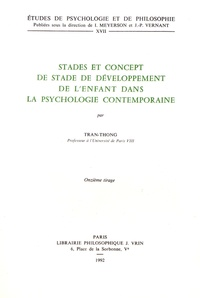 Tran-Thong - Stades et concept de stade de développement de l'enfant dans la psychologie contemporaine.