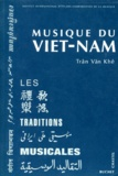 Tran Van Khe - Musique du Viet-Nam.