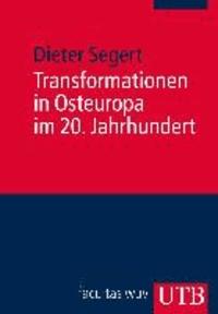 Transformationen in Osteuropa im 20. Jahrhundert.