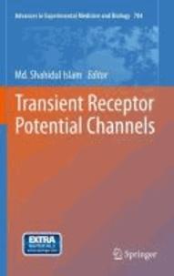 Shahidul Islam - Transient Receptor Potential Channels.
