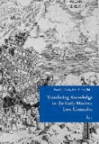 Translating Knowledge in the Early Modern Low Countries.