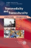 Transmediality and Transculturality.