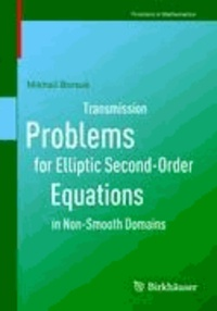 Transmission Problems for Elliptic Second-Order Equations in Non-Smooth Domains.