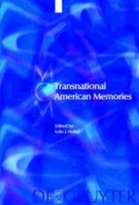 Transnational American Memories.