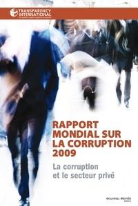 Rapport mondial sur la corruption 2009 - La corruption et le secteur privé.pdf