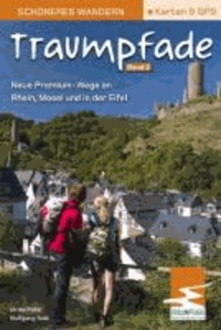 Traumpfade 2. Schöneres Wandern Pocket - Neue Premium-Wege an Rhein, Mosel und in der Eifel.