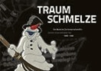 Traumschmelze - Der deutsche Zeichenanimationsfilm 1930-1950 / German drawn animation film 1930-1950.