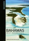 Travel Extra Magazine - Bahamas best adresses.