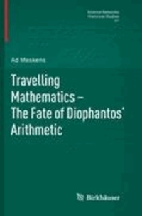 Travelling Mathematics - The Fate of Diophantos' Arithmetic.