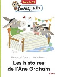 Trédez Emmanuel - Les histoires de l'âne Graham.